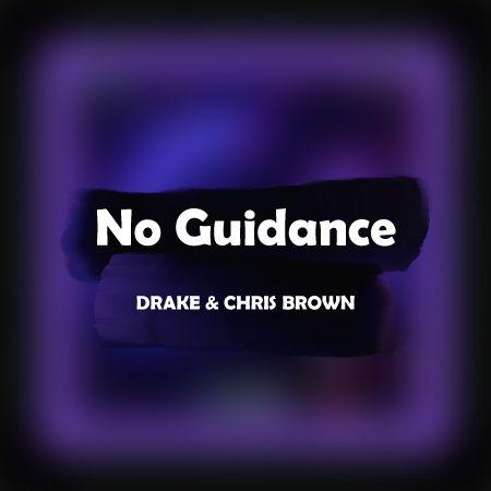 دانلود آهنگ No Guidance از Drake و Chris Brown