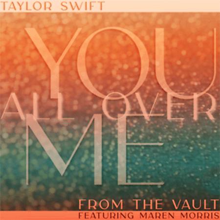 دانلود آهنگ You All Over Me از Taylor Swift Ft. Maren Morris