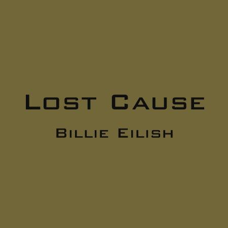 دانلود آهنگ Lost Cause از Billie Eilish