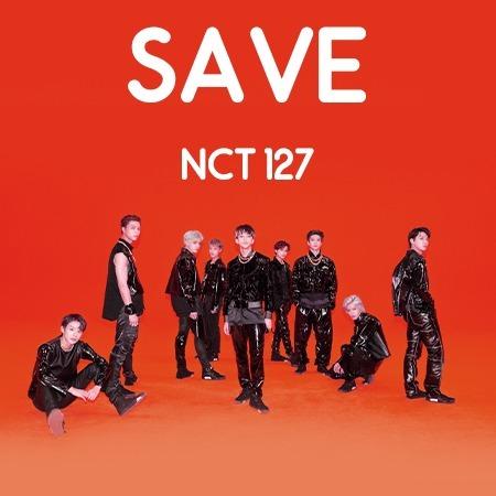دانلود آهنگ ان سی تی 127 به نام Save از (NCT 127)