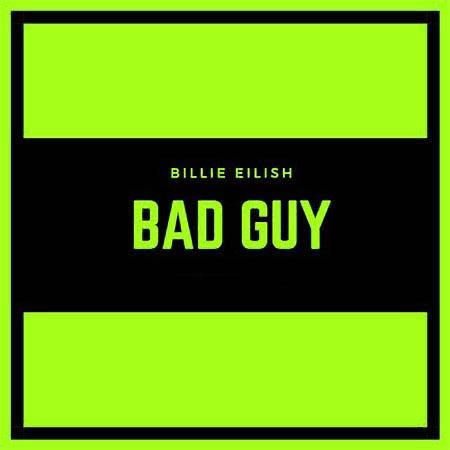 دانلود آهنگ Bad Guy از Billie Eilish