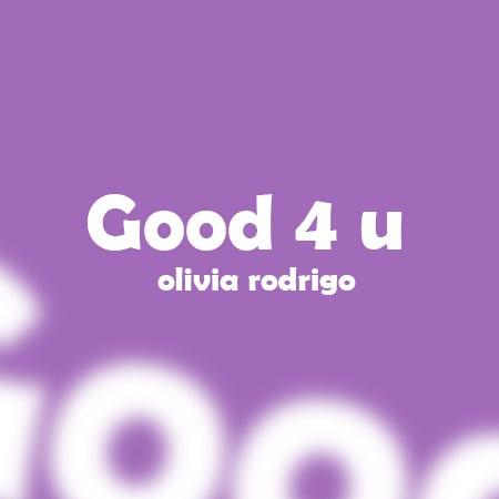 دانلود آهنگ Good 4 u از Olivia Rodrigo