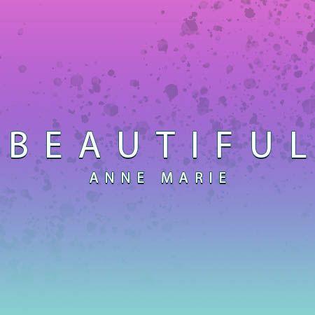 دانلود آهنگ Beautiful از Anne Marie