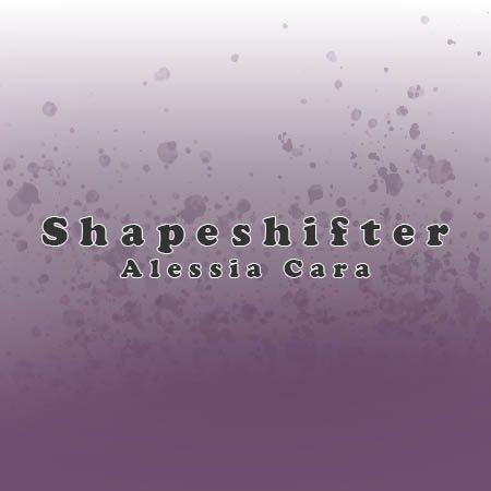 دانلود آهنگ Shapeshifter از Alessia Cara