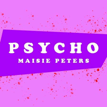 دانلود آهنگ Psycho از Maisie Peters