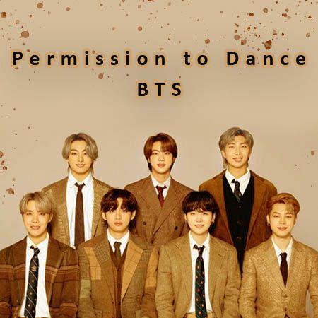 دانلود آهنگ Permission To Dance از BTS