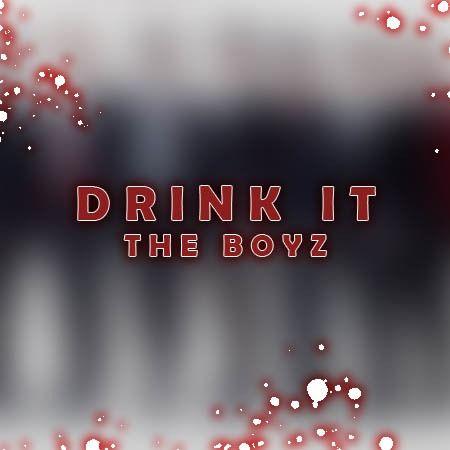 دانلود اهنگ Drink It از THE BOYZ