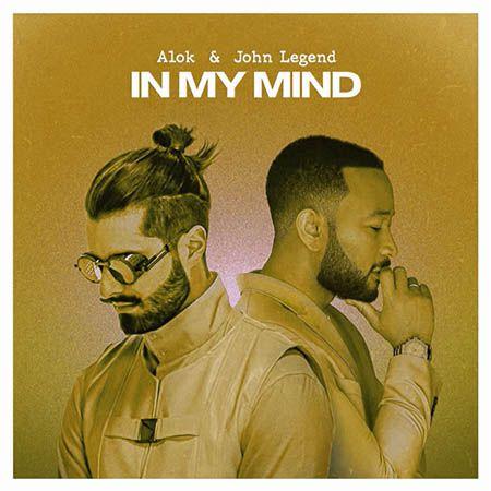 دانلود آهنگ In My Mind از Alok و John Legend