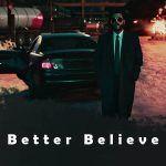 دانلود آهنگ Better Believe از Belly, The Weeknd, Young Thug