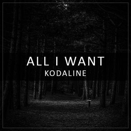 دانلود آهنگ All I Want از Kodaline