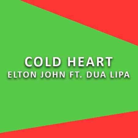 دانلود آهنگ Cold Heart از التون جان و دوا لیپا