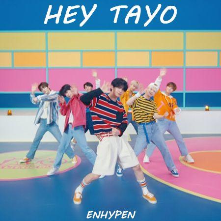 دانلود آهنگ HEY TAYO از گروه ENHYPEN
