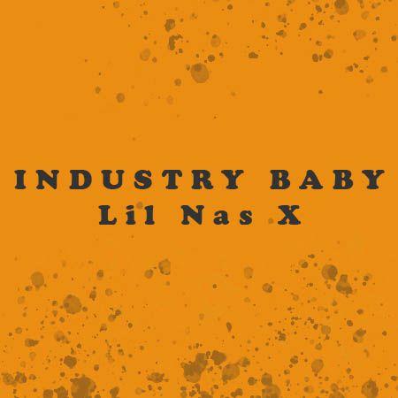 دانلود آهنگ Industry Baby از Lil Nas X