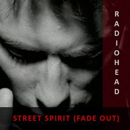 دانلود آهنگ Street Spirit (Fade Out) از Radiohead