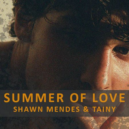 دانلود آهنگ Summer Of Love از Shawn Mendes & Tainy شان مندز