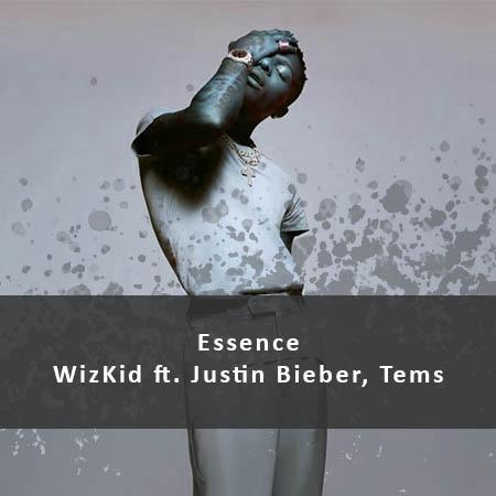 دانلود آهنگ Essence از WizKid ft. Justin Bieber, Tems