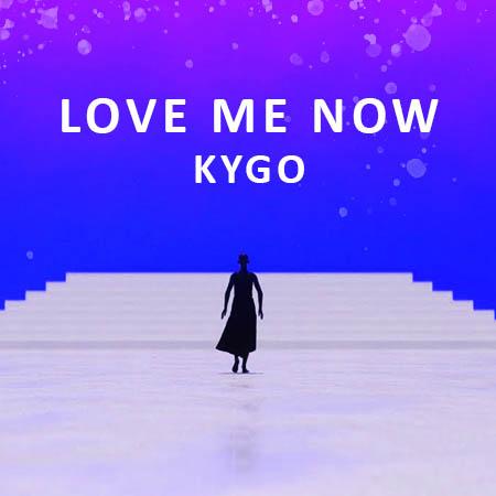 دانلود آهنگ Love Me Now از KYGO کایگو