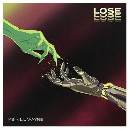 دانلود آهنگ Lose از KSI و Lil Wayne