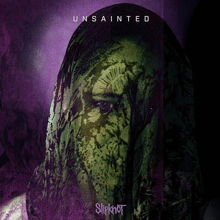 دانلود آهنگ Unsainted از Slipknot